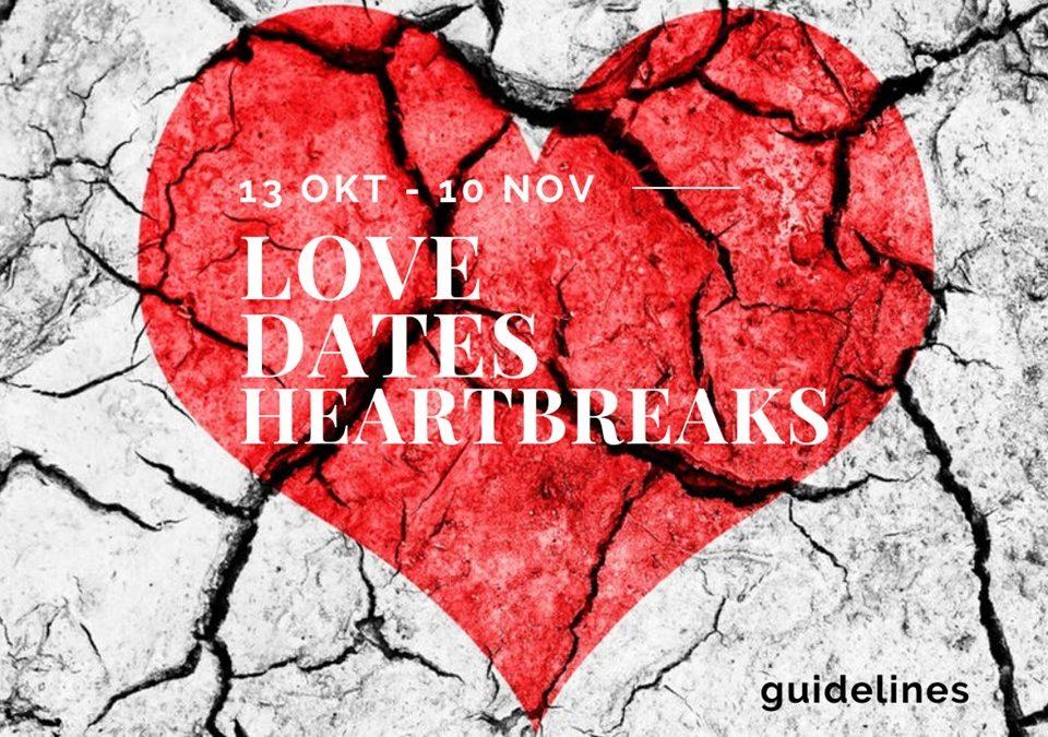 27 Okt – Love, dates & heartbreaks – guidelines