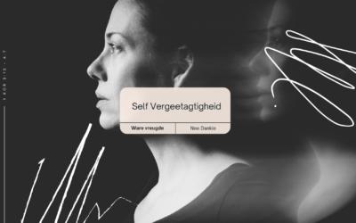 Self vergeetagtigheid